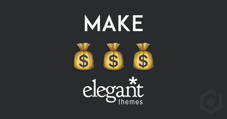Make Money From Elegant Themes Affiliate Program