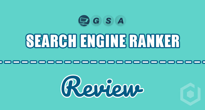 GSA Search Engine Ranker Review